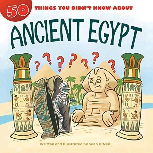 50 Things You Didn\'t Know about Ancient Egypt (English Edition)