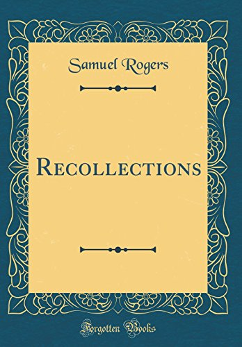 Recollections (Classic Reprint)