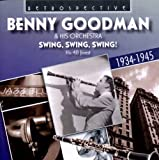 Benny Goodman & His Orchestra : Swing, Swing, Swing!