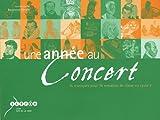 Une année au concert - 36 musiques pour 36 semaines de classe en cycle 3 (1CD audio)
