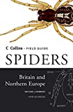 Cover of: Spiders of Britain and Northern Europe (Collins Field Guide) | Michael J. Roberts