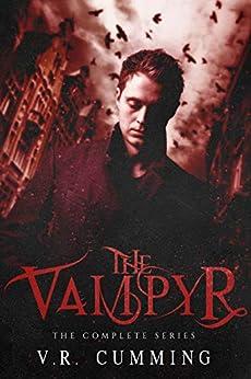 The Vampyr: The Complete Series (The Vampyr Series) (English Edition) van [Cumming, V.R.]