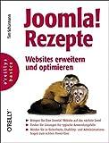 Joomla!-Rezepte: Websites erweitern und optimieren (o'reillys basics)