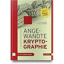 Angewandte Kryptographie: Mit aktuellem Kapitel zu Blockchain