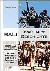 Bali - 1000 Jahre Geschichte