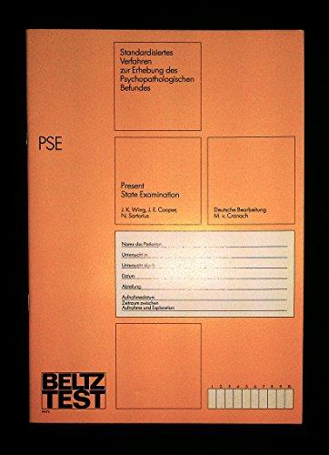 PSE PRESENT STATE EXAMINATION, STANDARDISIERTES VERFAHREN ZUR ERHEBUNG DES PSYCHOPATHOLOGISCHEN BEFUNDES, 1987