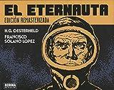 EL ETERNAUTA,. EDICION REMASTERIZADA