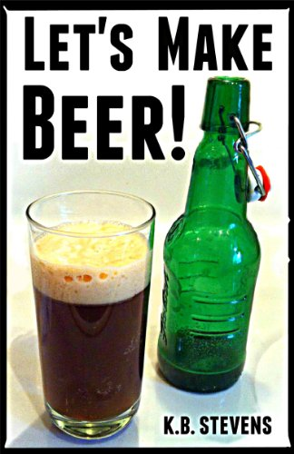 Let's Make Beer! (English Edition)