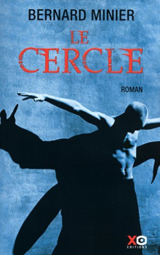 Le cercle : thriller