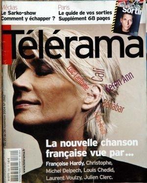 TELERAMA [No 2862] du 20/11/2004 - LE SARKO-SHOW - PARIS - LE GUIDE - FRANCOIS HARDY - CHRISTOPHE - MICHEL DELPECH - LOUIS CHEDID - L. VOULZY - J. CLERC.