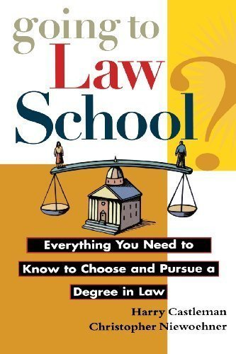 Going to Law School: Everything You Need to Know to Choose and Pursue a Degree in Law by Castleman, Harry Published by Wiley 1st (first) edition (1997) Paperback