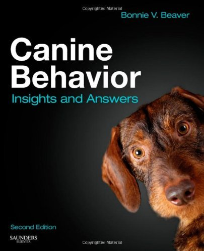 Canine Behavior: Insights and Answers, 2e by Bonnie V. Beaver BS DVM MS DACVB (2008-11-17)