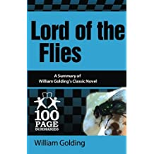 Lord of the Flies (100 Page Summaries)