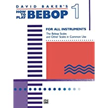 How to Play Bebop, Volume 1: For All Instruments