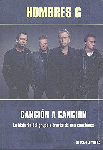 Descargar Libro Hombres G. Canción a canción de Gustavo Jiménez Limones
