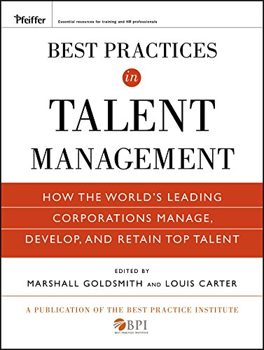 Best Practices in Talent Management: How the World's Leading Corporations Manage, Develop, and Retain Top Talent (Pfeiffer Essential Resources for Training and HR Professionals (Hardcover)) Carters Top