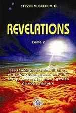 Révélations - Tome 2 (2ème édition) de Steven M. GREER
