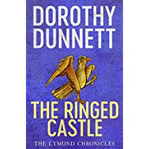 The Ringed Castle: The Lymond Chronicles Book Five