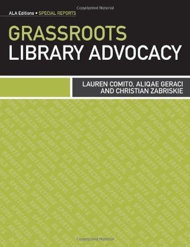 Grassroots Library Advocacy (Special Reports) by Lauren Comito, Aliqae Geraci, Christian Zabriske (2012) Paperback