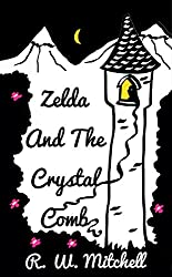 Zelda and the Crystal Comb (The Crystal Adventures Book 3)