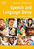 Including Children with Speech and Language Delay (Inclusion)