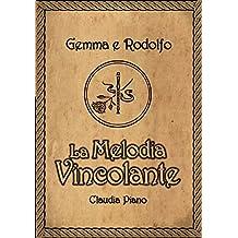 La Melodia Vincolante (Armonia Vol. 0)
