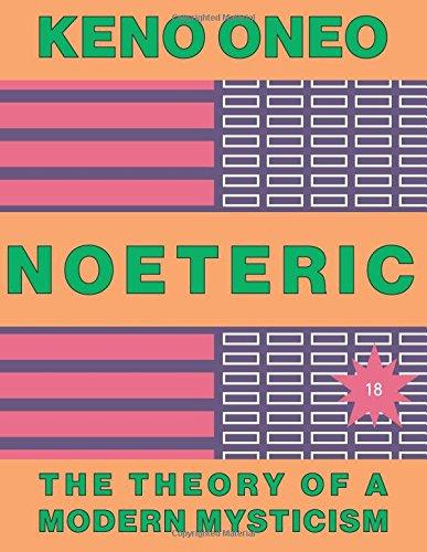 NOETERIC 18   Der Weg zur Konfluenz: Die Theorie einer modernen Mystik
