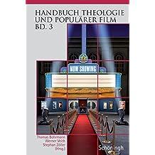 Handbuch Theologie und Populärer Film - Band 3