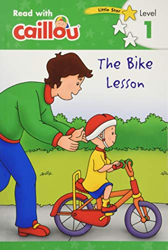 Caillou: The Bike Lesson - Read with Caillou, Level 1