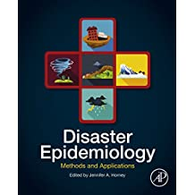 Disaster Epidemiology: Methods and Applications (English Edition)