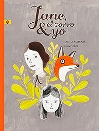 Jane, el zorro y yo par Isabelle Arsenault