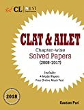 CLAT & AILET Chapter-Wise Solved Papers (2008-2017) - 2018