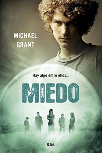 Miedo (Olvidados nº 5) por Michael Grant