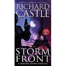 Storm Front: A Derrick Storm Thriller by Richard Castle (2014-07-29)