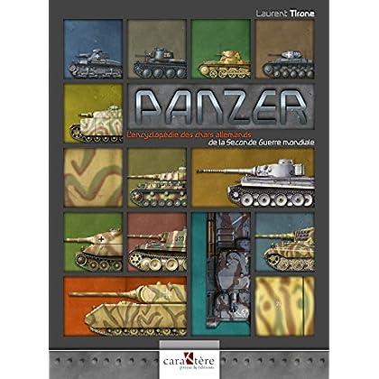 Panzer : L'encyclopédie des chars allemands de la Seconde Guerre mondiale
