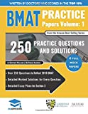 BMAT Practice Papers Volume 1: 4 Full Mock Papers, 250 Questions in the style of the BMAT, Detailed Worked Solutions for Every Question, Detailed ... 3, BioMedical Admissions Test, UniAdmissions