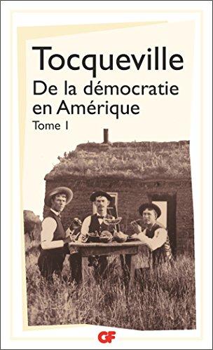 De la démocratie en Amérique, tome 1 par Alexis de Tocqueville