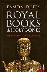 Royal Books and Holy Bones