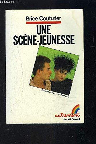 Une scène-jeunesse. Culture-jeunes / Etat des lieux. Editions Autrement. A ciel ouvert. 1983. (Adolescence, Culture)