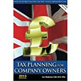 Tax Planning for Company Owners:How to Reduce Income Tax, NIC's and Corporation Tax