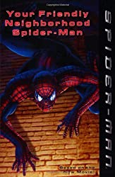 Spider-Man: Your Friendly Neighborhood Spider-Man by Kitty Richards (2002-03-19)