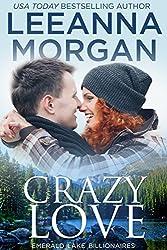Crazy Love (Emerald Lake Billionaires Book 3) (English Edition)
