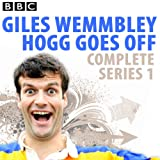Front cover for the book Giles Wemmbley Hogg Goes Off: The Complete Series 1 by Marcus Brigstocke