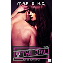 The Jail - Tome 1: Black Butterfly