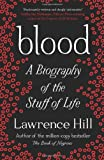 Blood: A Biography of the Stuff of Life