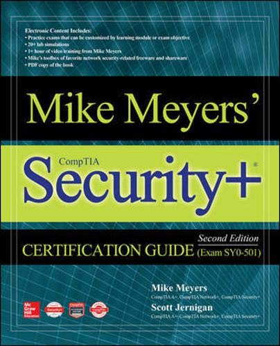Mike Meyers' CompTIA Security+ Certification Guide, Second Edition (Exam SY0-501) (Mike Meyers' Certification Passport) por Mike Meyers