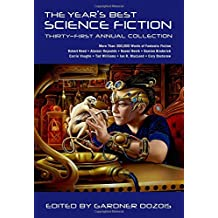 Year's Best Science Fiction: Thirty-First Annual Collection (Year's Best Science Fiction (Paperback))