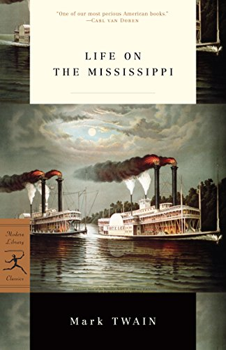 Life on the Mississippi: (A Modern Library E-Book)