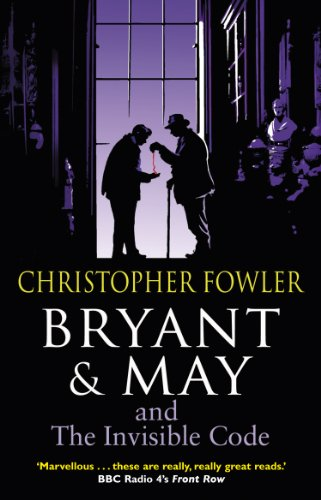 Bryant & May and the Invisible Code: (Bryant & May Book 10) (English Edition)