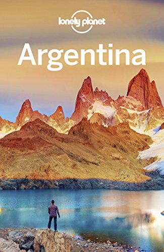 Lonely Planet Argentina (Travel Guide) (English Edition) par Lonely Planet